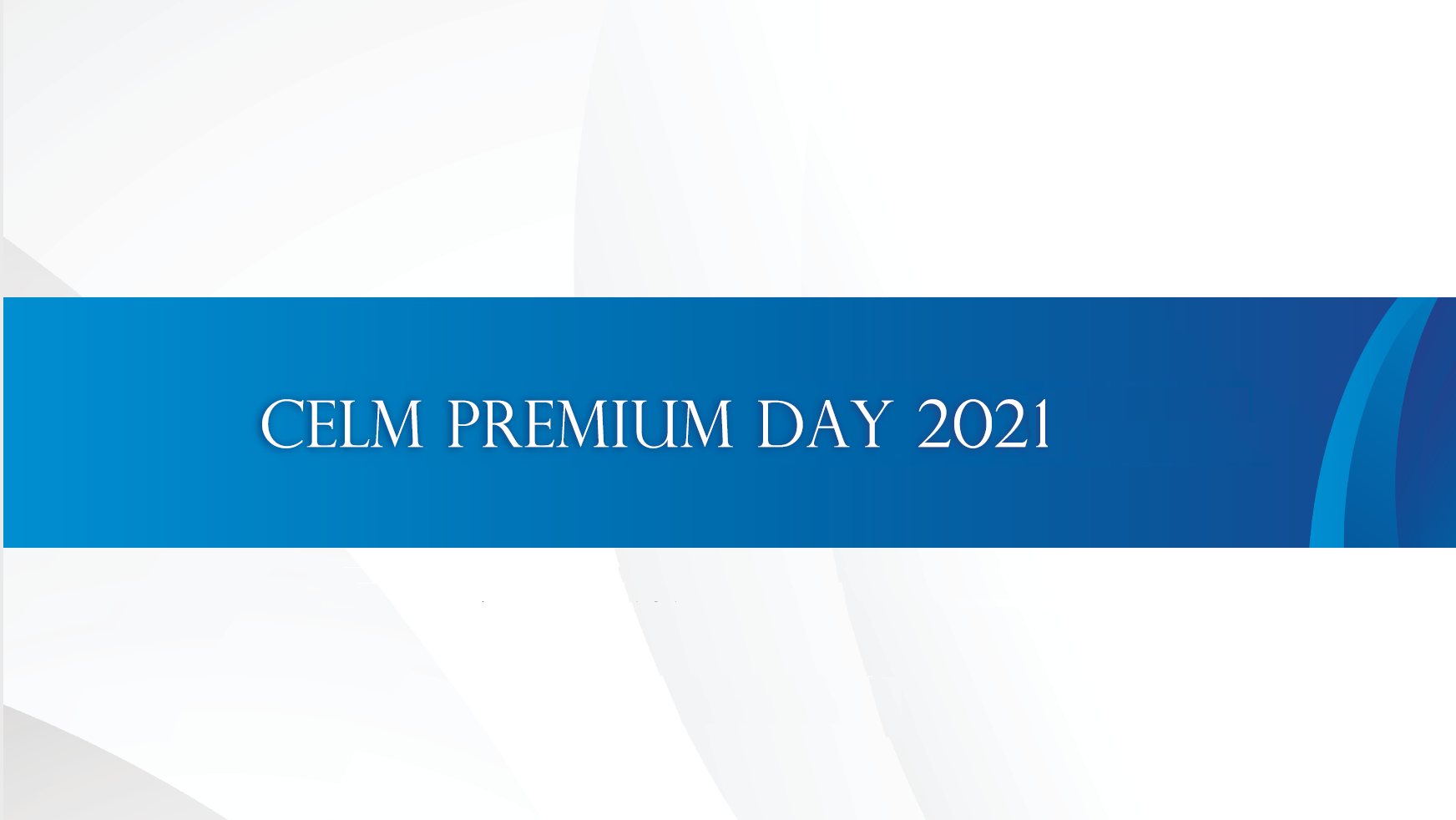 CELM PREMIUM DAY 2021-Discovery
